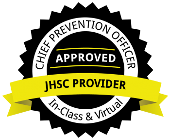 CHIEF PREVENTION OFFICER Approved JHSC Provider. In-Class & Virtual.